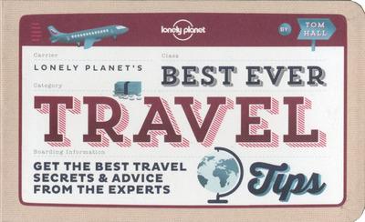BEST EVER TRAVEL TIPS 1ED -ANGLAIS-