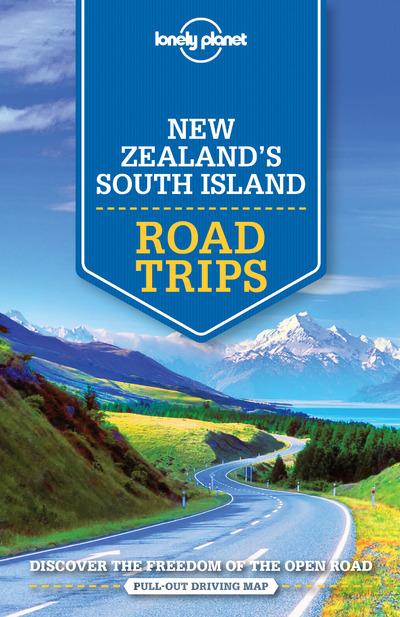 NEW ZEALAND'S SOUTH ISLAND ROAD TRIPS 1ED -ANGLAIS-
