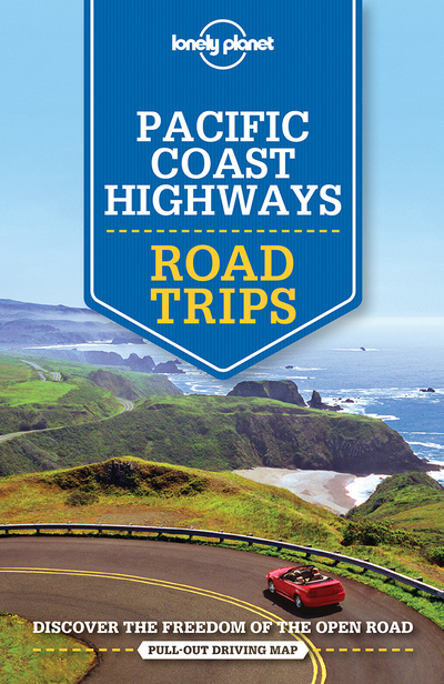 PACIFIC COAST HIGHWAYS ROAD TRIPS 2ED -ANGLAIS-