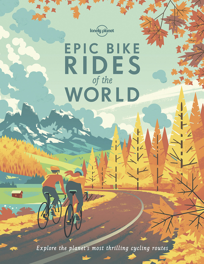 EPIC BIKE RIDES OF THE WORLD 1ED -ANGLAIS-