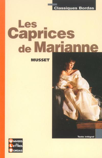 CLASSIQUES BORDAS - LES CAPRICES DE MARIANNE - MUSSET