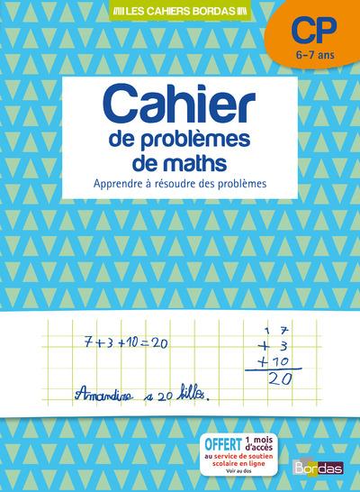 LES CAHIERS BORDAS - CAHIER DE PROBLEMES DE MATHS CP