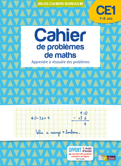 LES CAHIERS BORDAS - CAHIER DE PROBLEMES DE MATHS CE1