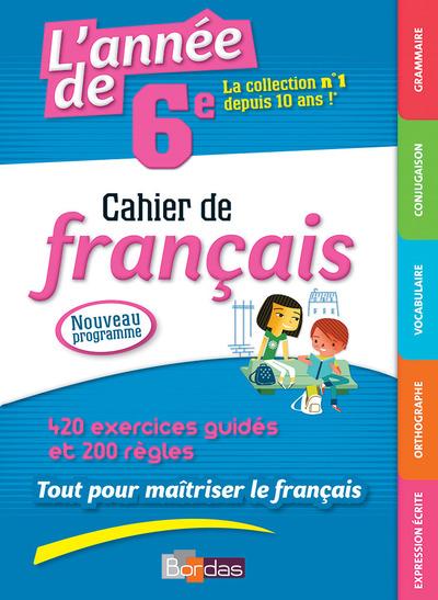 L'ANNEE DE 6E CAHIER DE FRANCAIS