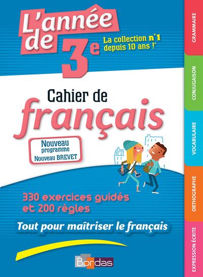L'ANNEE DE 3E CAHIER DE FRANCAIS