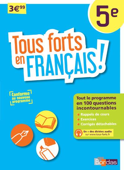 TOUS FORTS EN FRANCAIS ! 5E