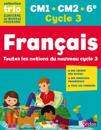 TRIO FRANCAIS CM1 - CM2 - 6EME - CYCLE 3