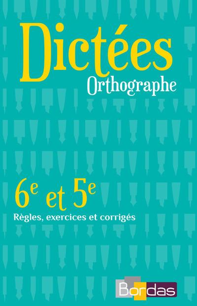 DICTEES ORTHOGRAPHE 6E ET 5E
