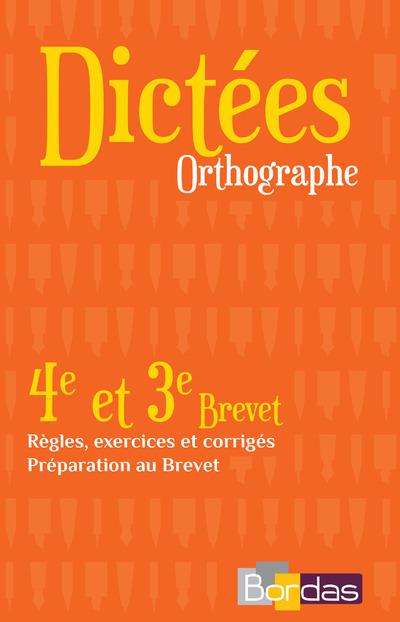 DICTEES ORTHOGRAPHE 4E ET 3E BREVET