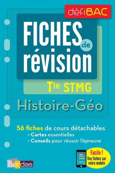 DEFIBAC - FICHES DE REVISION - HISTOIRE-GEO TERM STMG
