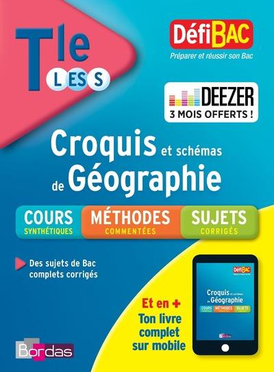 DEFIBAC CROQUIS ET SCHEMAS DE GEOGRAPHIE TERM L-ES-S
