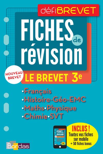 DEFIBREVET COMPILATION FICHES DE REVISION LE BREVET 3EME