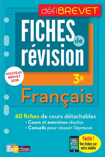 DEFIBREVET - FICHES DE REVISION - FRANCAIS 3E