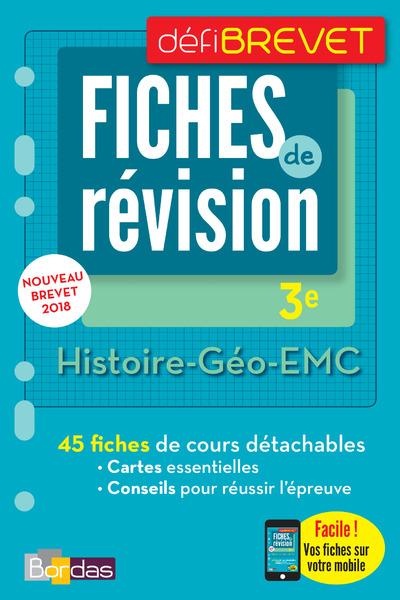 DEFIBREVET FICHES DE REVISION HISTOIRE-GEO-EMC 3E