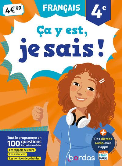 CA Y EST, JE SAIS ! FRANCAIS 4E