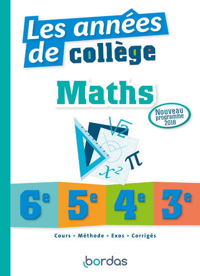 LES ANNEES DE COLLEGE MATHS