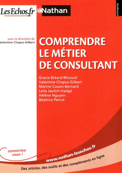 COMPRENDRE LE METIER DECONSULTANT  ENTREPRISE NATHAN - LESECHOS.FR