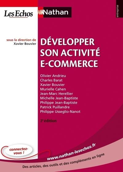 DEVELOPPER SON ACTIVITE E-COMMERCE 2ED (ENTREPRISENATHAN LES ECHOS) N10 2012