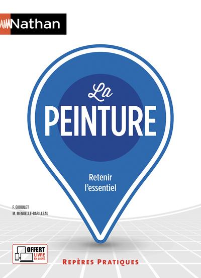 LA PEINTURE - REPERES PRATIQUES N55 - 2018