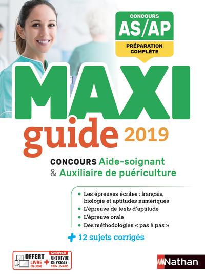 LE MAXI GUIDE 2019 - CONCOURS AIDE-SOIGNANT AUXILIAIRE DE PUERICULTURE (MAXI GUIDE) 2018