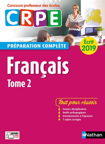 FRANCAIS - TOME 2 - PREPARATION COMPLETE - ECRIT 2019 - CONCOURS PROFESSEUR DES ECOLES - 2018