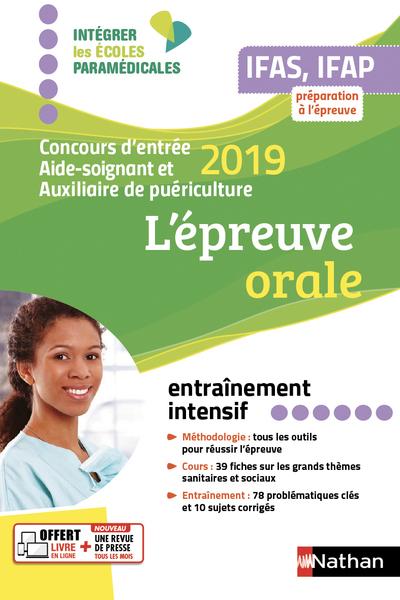 AIDE-SOIGNANT AUXILIAIRE DE PUERICULTURE - L'EPREUVE ORALE 2019 - IFAS-IFAP (IEPM) 2018