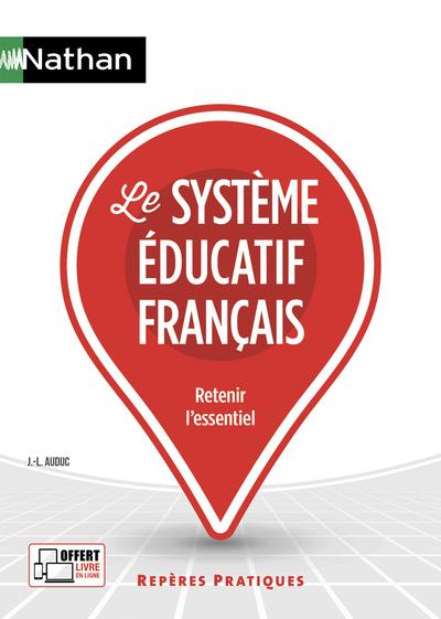 LE SYSTEME EDUCATIF FRANCAIS - REPERES PRATIQUES N°56 - 2019