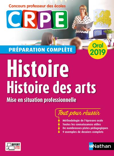 HISTOIRE - HISTOIRE DES ARTS - ORAL 2019 - PREPARATION COMPLETE - (CONCOURS PROFESSEUR DES ECOLES)