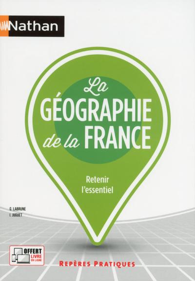 LA GEOGRAPHIE DE LA FRANCE - (REPERES PRATIQUES N°5) - 2019
