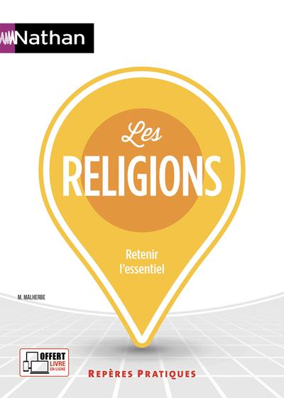 LES RELIGIONS - REPERES PRATIQUES N°69 - 2019