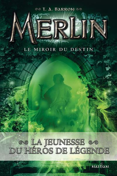 MERLIN T04 LE MIROIR DU DESTIN