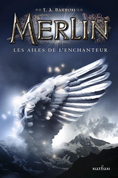 MERLIN T05 LES AILES DE L'ENCHANTEUR