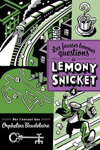 LES FAUSSES BONNES QUESTION DE LEMONY SNICKET - TOME 4