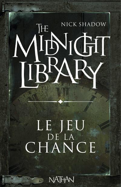 THE MIDNIGHT LIBRARY (MINI 17) - LE JEU DE LA CHANCE