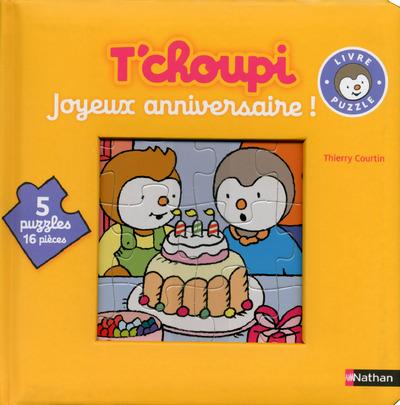 LE LIVRE-PUZZLE DE T'CHOUPI: JOYEUX ANNIVERSAIRE !