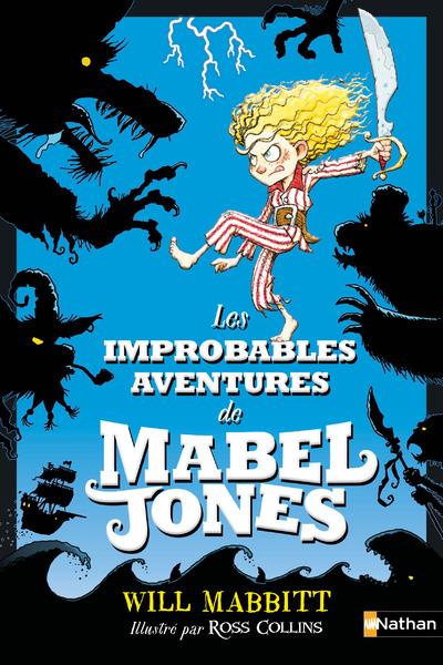 LES IMPROBABLES AVENTURES DE MABEL JONES 1