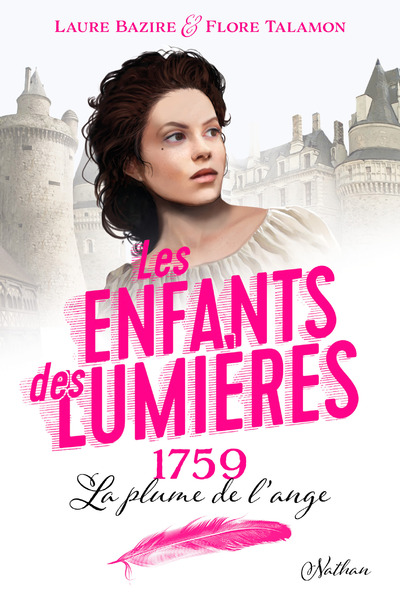 LES ENFANTS DES LUMIERES 1759 LA PLUME DE L'ANGE
