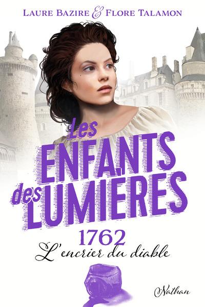 LES ENFANTS DE LA LUMIERES - TOME 2 : L'ENCRIER DUDIABLE