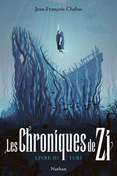 LES CHRONIQUES DE ZI - TOME 3 TURI