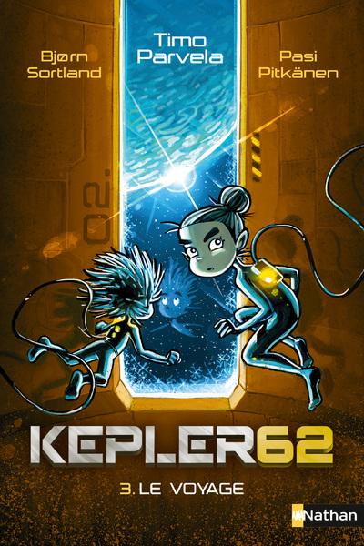KEPLER62 - TOME 3 LE VOYAGE