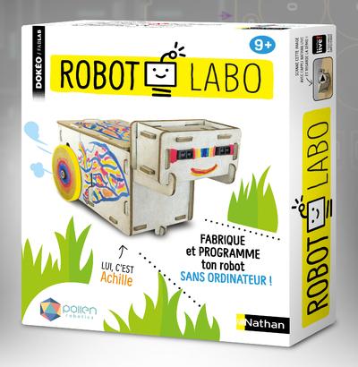 ROBOT LABO - FABRIQUE ET PROGRAMME TON ROBOT SANS ORDINATEUR