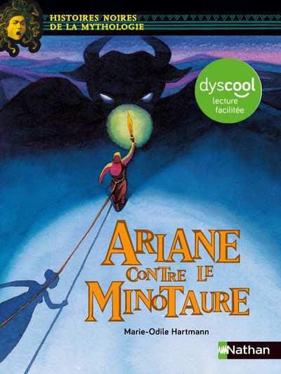 ARIANE CONTRE LE MINOTAURE - DYSCOOL LECTURE FACILE