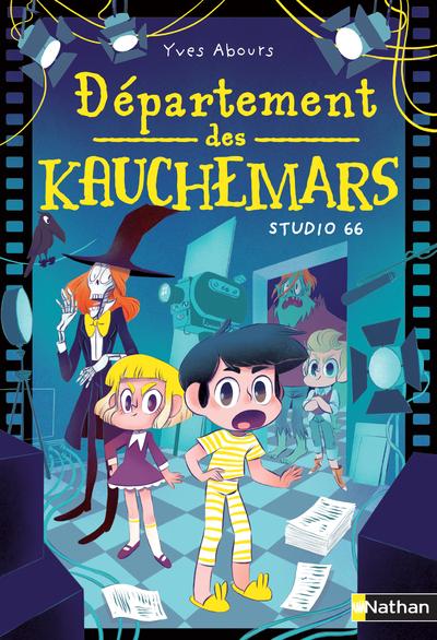 DEPARTEMENT DES KAUCHEMARS - TOME 1 STUDIO 66