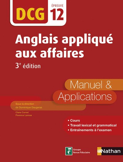ANGLAIS APPLIQUE AUX AFFAIRES - MANUEL ET APPLICATIONS - DCG 12 (E-PUB 2) - 2016