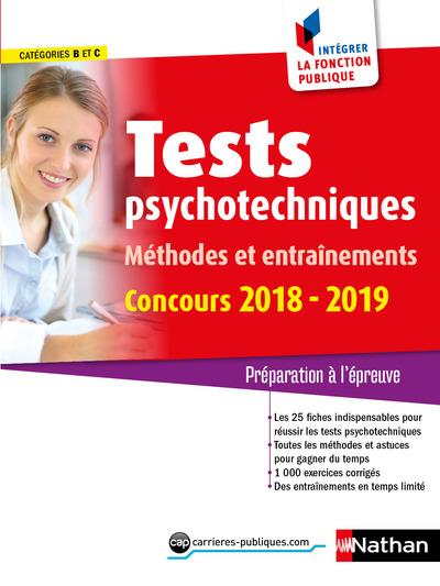 TESTS PSYCHOTECHNIQUES - METHODES ET ENTRAINEMENTSCATEGORIES B/C - INTEGRER LA FONCTION PUBLIQUE