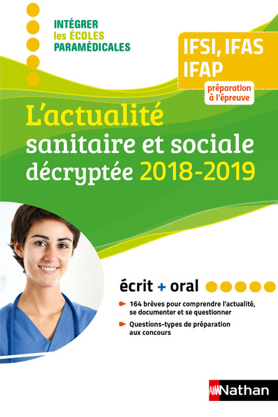 L'ACTUALITE SANITAIRE ET SOCIALE DECRYPTEE 2018/2019 POUR IFSI/AS/AP - (IEPM) - 2018