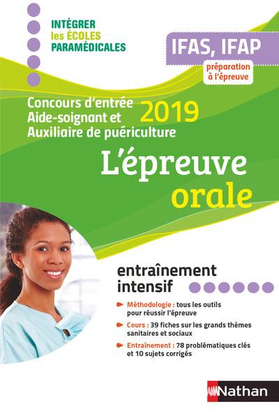 L'EPREUVE ORALE 2019 - AIDE-SOIGNANT AUXILIAIRE DEPUERICULTURE - (IEPM) - 2018