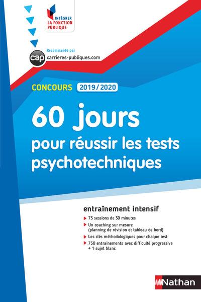 CONCOURS ADMINISTRATIFS 2019/2020 N56 - 60 JOURS POUR REUSSIR LES TESTS PSYCHOTECHNIQUES (IFP)