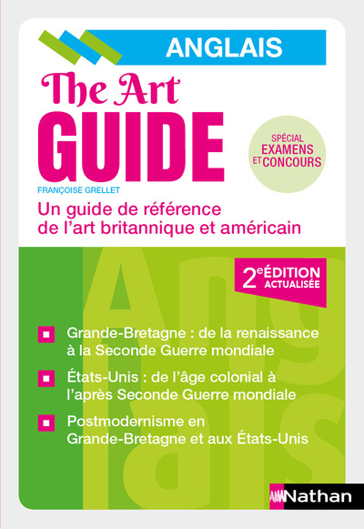 THE ART GUIDE - ANGLAIS - UN GUIDE DE REFERENCE DEL'ART BRITANNIQUE ET AMERICAIN 2018