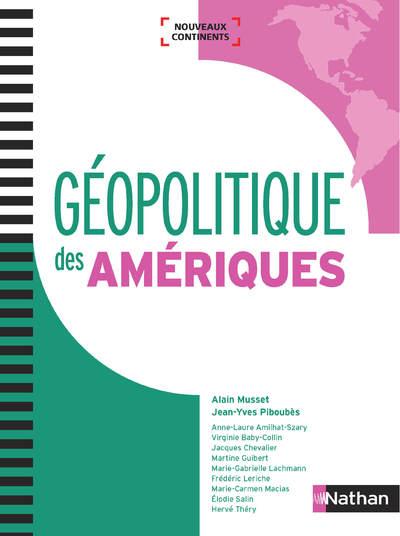 GEOPOLITIQUE DES AMERIQUES (NOUVEAUX CONTINENTS) 2018